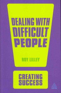 Dealing with Difficult People (Sunday Times Creating Success) (2ND)