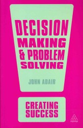 Decision Making & Problem Solving (Creating Success) (2ND)