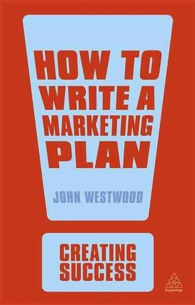 How to Write a Marketing Plan (Creating Success) (4TH)