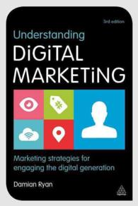 Understanding Digital Marketing : Marketing strategies for engaging the digital generation (3RD)