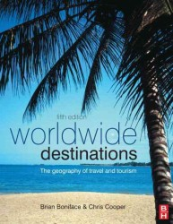 Worldwide Destinations : The Geography of Travel and Tourism (5TH)