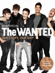 The Wanted : Our Story, Our Way