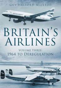 Britain's Airlines : 1964 to Deregulation <3>