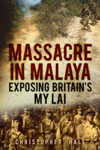 Massacre in Malaya : Exposing Britain's My Lai