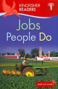 Kingfisher Readers: Jobs People Do (Level 1: Beginning to Read) -- Paperback