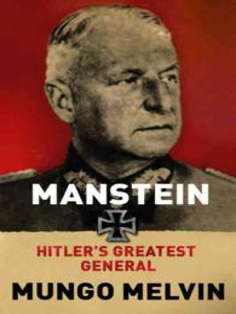 Manstein : Hitler's Greatest General -- Paperback