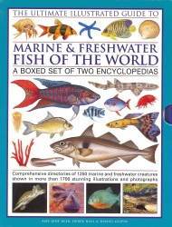 The Ultimate Illustrated Guide to Marine & Freshwater Fish of the World (2-Volume Set)