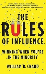 The Rules of Influence Winning When You&#039;re in the Minority