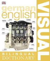 Dk Bilingual Visual Dictionary German-english (Dk Bilingual Visual Dictionaries) (Bilingual)