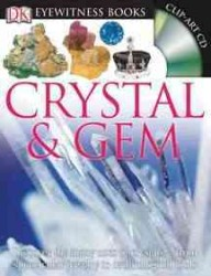 Dk Eyewitness Crystal & Gem (Dk Eyewitness Books) (PCK HAR/CD)