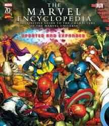 The Marvel Encyclopedia : A Definitive Guide to the Characters of the Marvel Universe (REV UPD EX)