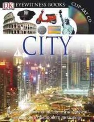 Dk Eyewitness City (Eyewitness Books) (HAR/CDR)