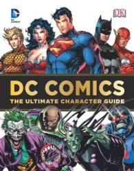 DC Comics : The Ultimate Character Guide
