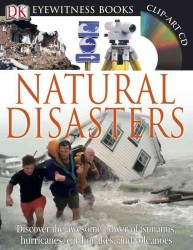 Eyewitness Natural Disasters (Eyewitness Books) (WAL HAR/CD)