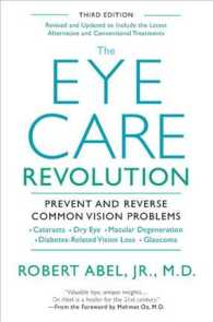 The Eye Care Revolution : Prevent and Reverse Common Vision Problems (3 REV UPD)