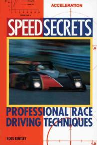 Speed Secrets : Professional Race Driving Techniques