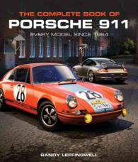 The Complete Book of Porsche 911 : Every Model since 1964