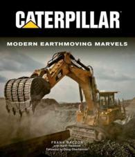 Caterpillar : Modern Earthmoving Marvels