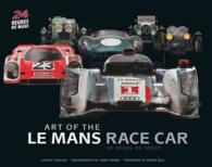 Art of the Le Mans Race Car : 90 Years of Speed