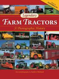 Legendary Farm Tractors : A Photographic History (2ND)