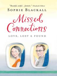Missed Connections : Love, Lost & Found (ILL)