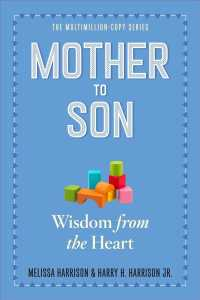 Mother to Son : Shared Wisdom from the Heart (Reprint)