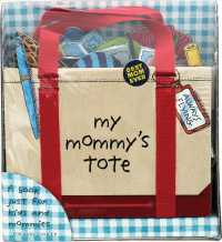 My Mommy's Tote (ACT NOV)