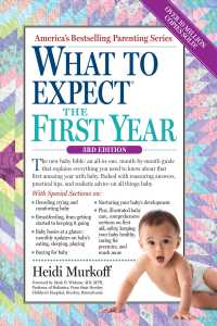 What to Expect the First Year (What to Expect) (3RD)