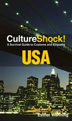 Culture Shock! USA : A Survival Guide to Customs and Etiquette (Culture Shock! USA) (2ND)