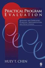Practical Program Evaluation : Assessing and Improving Planning, Implementation, and Effectiveness