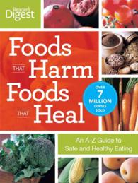 Foods That Harm, Foods That Heal : An A-Z Guide to Safe and Healthy Eating (REV UPD)
