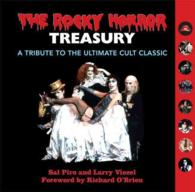 The Rocky Horror Treasury : A Tribute to the Ultimate Cult Classic (INA)