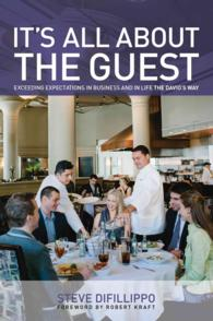 It's All about the Guest : Exceeding Expectations in Business and in Life, the Davio's Way