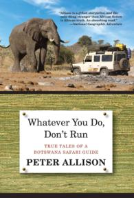 Whatever You Do, Don't Run : True Tales of a Botswana Safari Guide (EXP NEW)