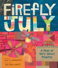 Firefly July : A Year of Very Short Poems