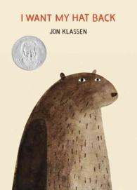 I Want My Hat Back (E. B. White Read-aloud Award. Picture Books)