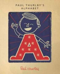 Paul Thurlby's Alphabet (BRDBK REP)