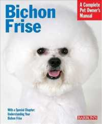 Bichon Frise (Complete Pet Owner's Manual)
