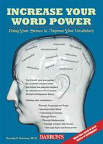 Increase Your Word Power : Using Your Senses to Improve Your Vocabulary