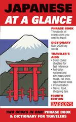 Japanese at a Glance : Phrase Book & Dictionary for Travelers (4TH)