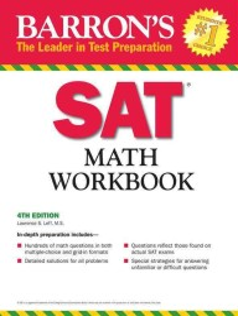 Barron's Sat Math (Barron's Sat Math Workbook) (4 Workbook)