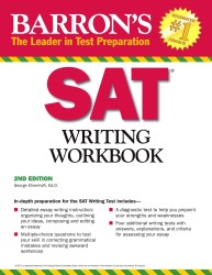 Barron's Sat Writing (Barron's Writing Workbook for the New Sat) (2 Workbook)