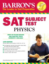 Barron's SAT Subject Test Physics (Barron's Sat Subject Test Physics) (10TH)