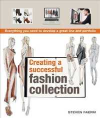 Creating a Successful Fashion Collection : Everything You Need to Develop a Great Line and Portfolio (Reprint)