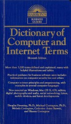 Dictionary of Computer and Internet Terms (Dictionary of Computer and Internet Terms) (11 Revised)