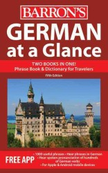 German at a Glance : Foreign Language Phrasebook & Dictionary (At a Glance Series) (5 Revised)
