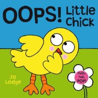 Oops! Little Chick (Push, Pull, Pop! Books)