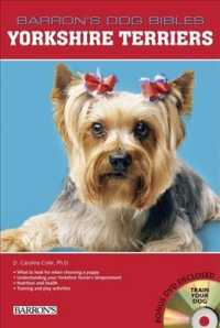 Yorkshire Terriers (Barron's Dog Bibles) (SPI HAR/DV)