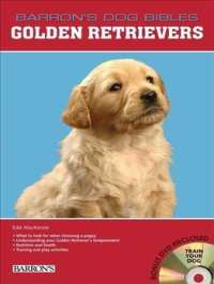 Golden Retrievers (Barron's Dog Bibles) (SPI HAR/DV)