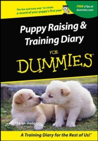 Puppy Raising & Training Diary for Dummies (For Dummies (Computer/tech)) (SPI)